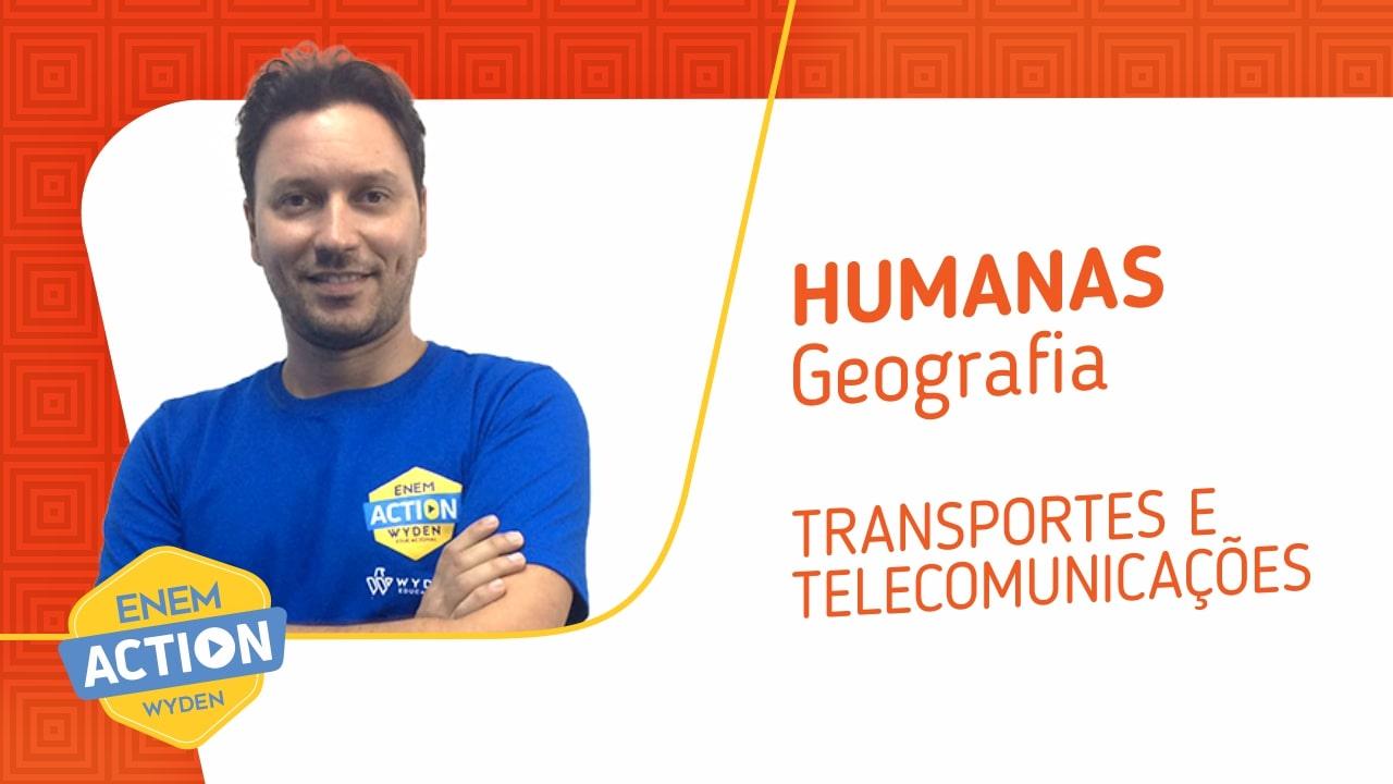 Geografia: Transportes e telecomunicações