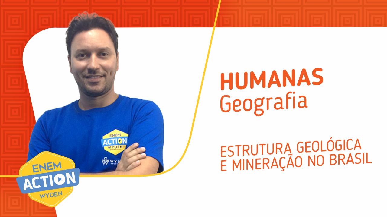 Geografia: Estrutura Geológica e Mineração no Brasil