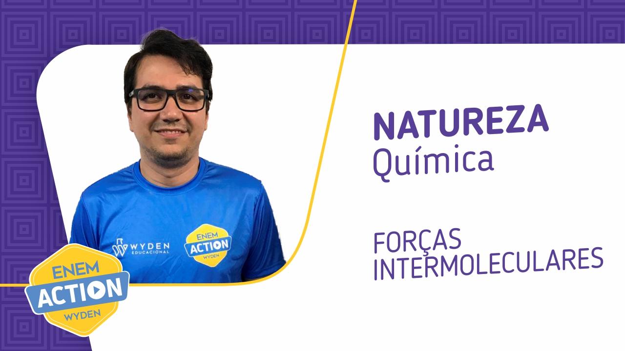 Química: Forças intermoleculares