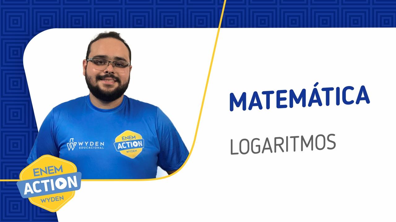 Matemática: Logaritmos