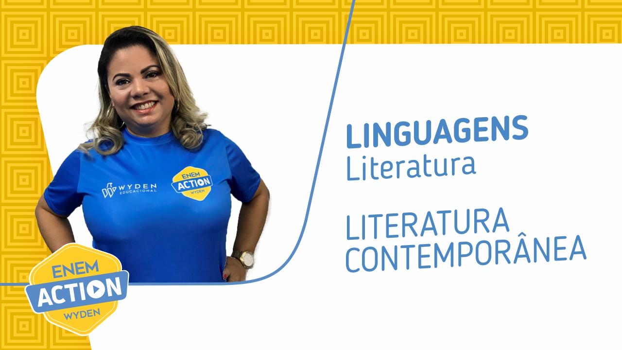 Linguagens: Literatura Contemporânea