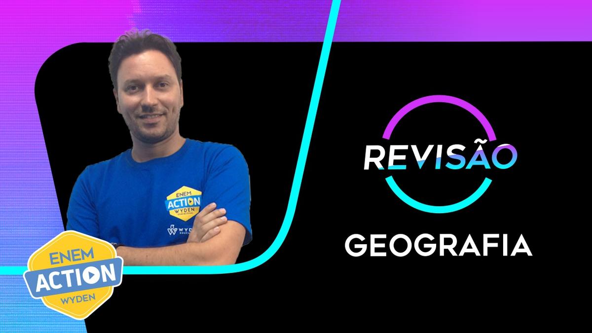 Geografia: Revisão Enem 2019